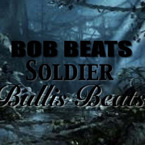 Soldier (Prod.Bob Beats x Bullis Beats)