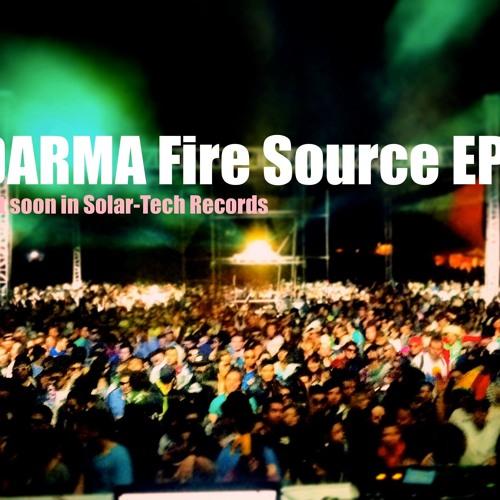 DARMA ☢ Fire Source EP ☢