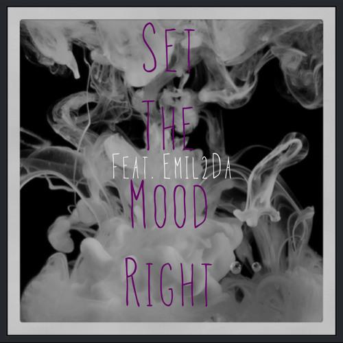 Set The Mood Right (feat. Emil2da)