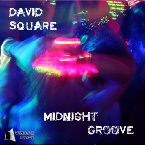 David Square - Midnight Groove (Original Mix) [OUT NOW]