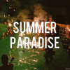 `Simple Plan ; Summer Paradise ..