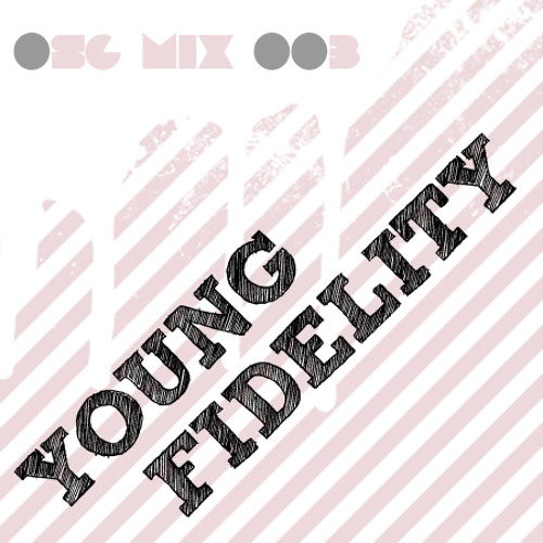 Young Fidelity mix 003