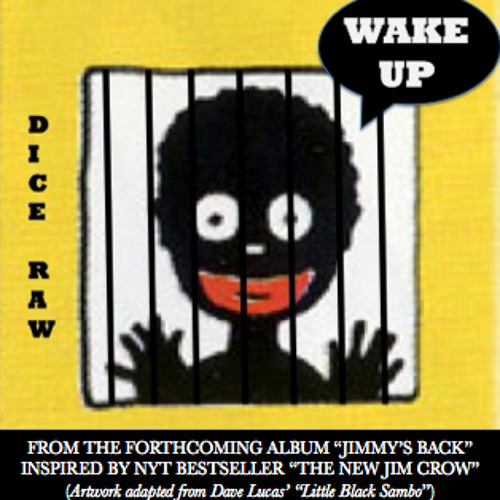 "Dice Raw - ""WAKE UP"" (produced by Khari Mateen)"