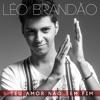 Léo Brandão - Teu Amor Não Tem Fim |  New Single [Breve CD Infinito Amor]