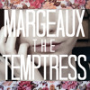 Margeaux The Temptress