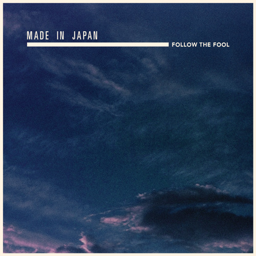 Made in Japan - Follow the Fool
