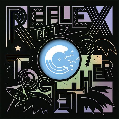 ◊◊◊ REFLEX - TOGETHER (COLOUR VISION REMIX)◊◊◊