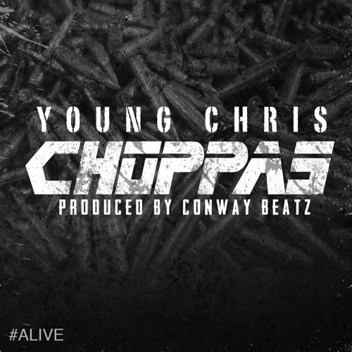 Young Chris - Choppaz (Produced by Conway Beatz)