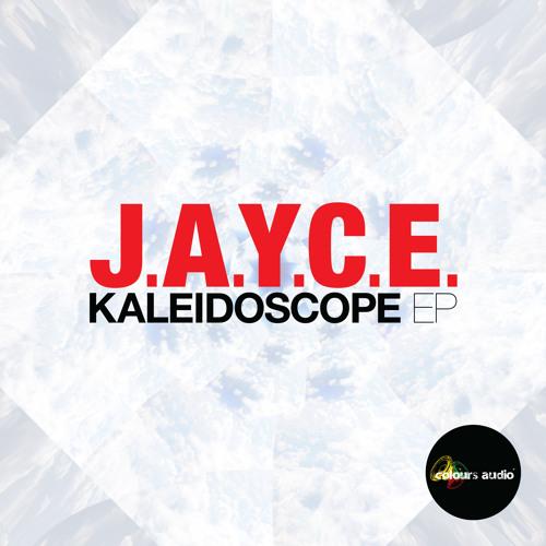 J.A.Y.C.E. - Groove Ascension - Kaleidoscope EP - Colours Audio 017