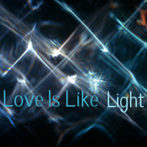 Love Is Like Light (Vote for the track, follow the link in description)