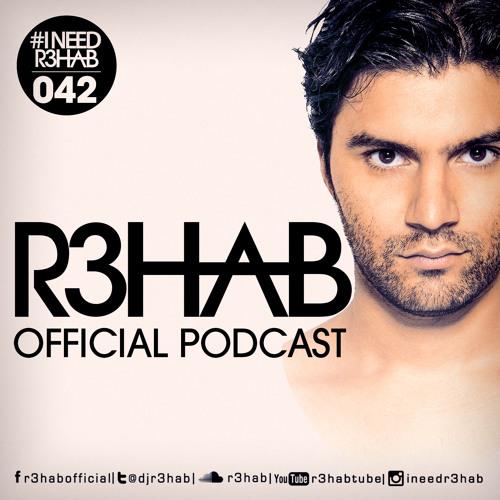 R3HAB - I NEED R3HAB 042