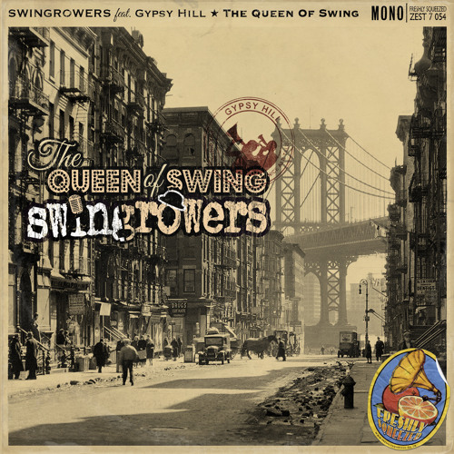 Swingrowers feat. Gypsy Hill - QUEEN OF SWING