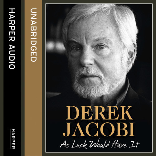 As Luck Would Have It (extract 1), written and read by Sir Derek Jacobi