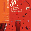 Orchestrasion & Emir Ersoy cuban band - 10 2011-1