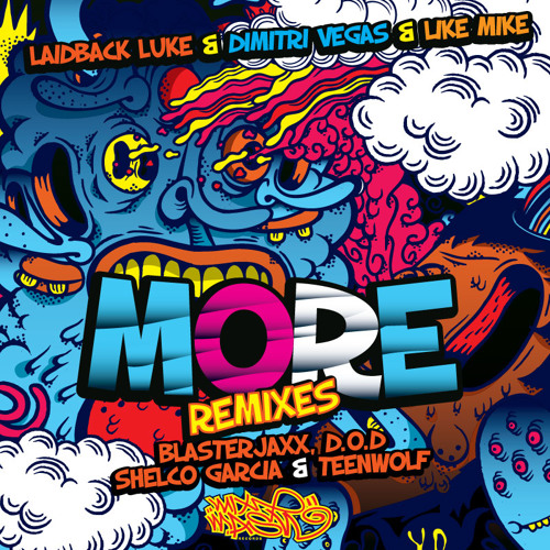 Laidback Luke & Dimitri Vegas & Like Mike - MORE (D.O.D Remix)