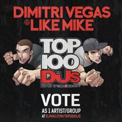 FREE DOWNLOAD : Dimitri Vegas & Like Mike - DJMAG TOP 100 DJs - Smash The House Radio Special