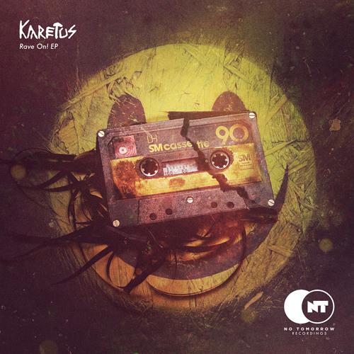 Karetus - Rave On! (Original Mix)