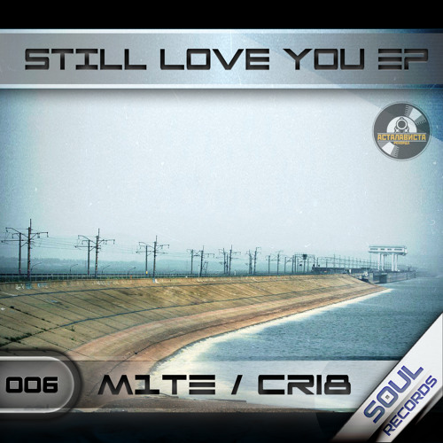 M1te - Still Love You (Cri8 Remix)