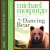 Dancing Bear by Michael Morpurgo, read by Sir Ian McKellen