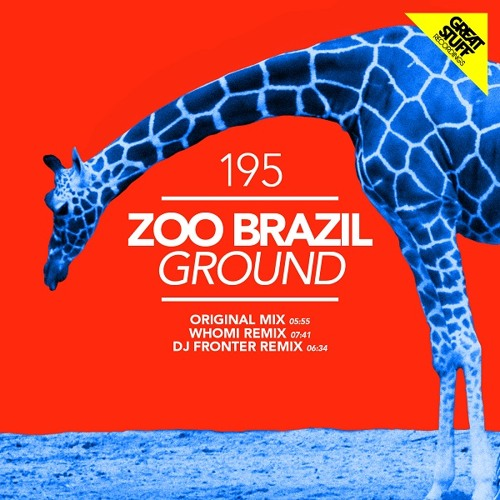Zoo Brazil - Ground (Original Mix)