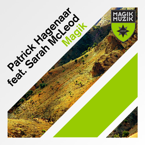 Patrick Hagenaar feat Sarah McLeod - Magik (Radio Edit)