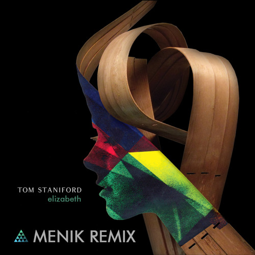 "Tom Staniford ""Elizabeth"" (Menik Remix) [Free Mastered Download]"