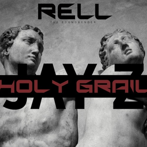 Jay Z - Holy Grail (Rell The Soundbender Bootleg Remix)
