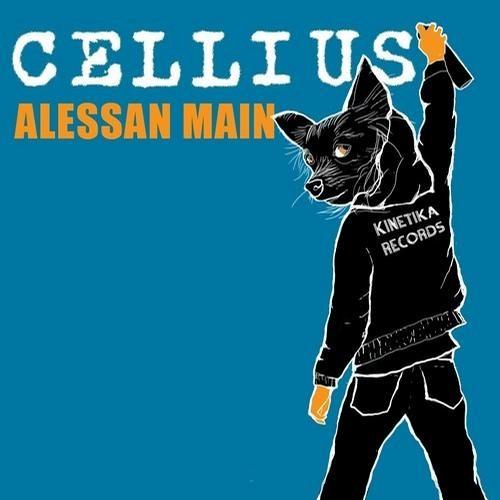 Alessan Main - Cellius (Original Mix) [Kinetika Records]