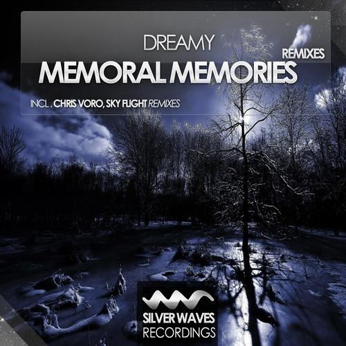 Dreamy - Memoral Memories (Chris Voro Remix) [Silver Waves Recordings]
