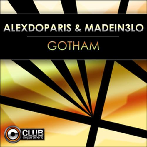 Alexdoparis  & Madein3 Lo - Gotham (Radio Edit)
