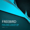Freebird - Testify from within - click buy this track