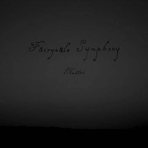 Fairytale Symphony – Mutter (Rammstein cover) (Single 2013)