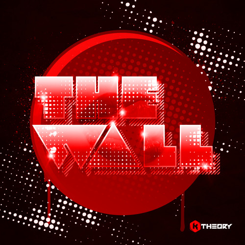 The Wall by K Theory Music