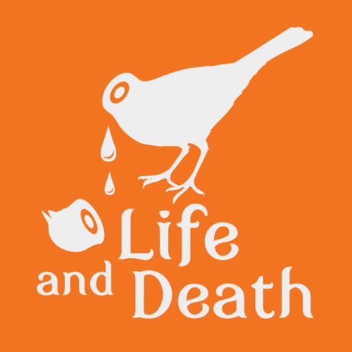Life and Death Podcast Number Five by Mind Against