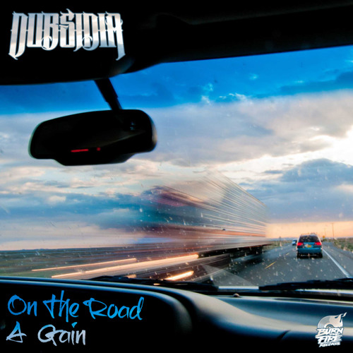 Dubsidia - On The Road A Gain (Original Mix) CUT