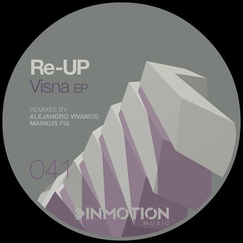 Re - UP - Visna B (Original Mix)