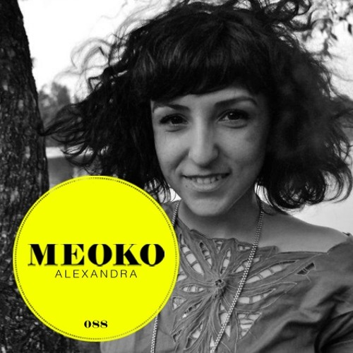 Alexandra - Meoko Podcast 088