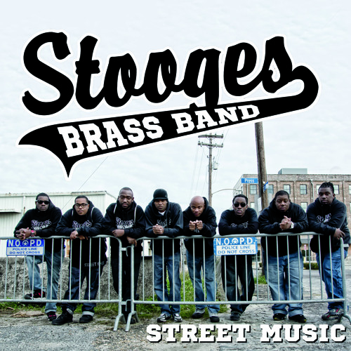 Stooges Brass Band- Why They Had To Kill Him