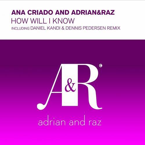 Ana Criado - How Will I know (Daniel Kandi & Dennis Pedersen Remix) (ASOT RIP)