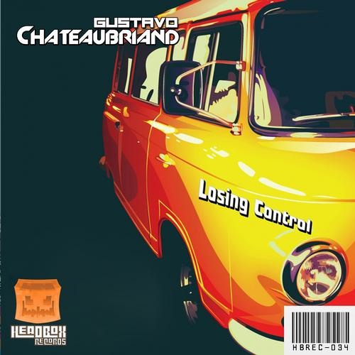 Gustavo Chateaubriand - Losing Control