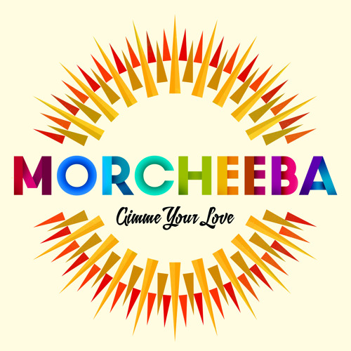 Morcheeba - Gimme Your Love (Single Edit)