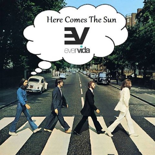 The Beatles - Here Comes The Sun (EverVida Bootleg)