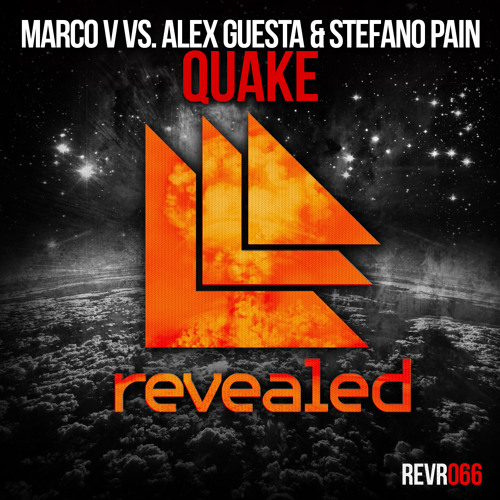 Marco V vs. Alex Guesta & Stefano Pain - Quake [OUT NOW!]