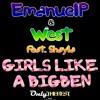232# Emanuelp & West - Girls Like a Bigben (feat. Shayla) [Nikola Jay Rmx]