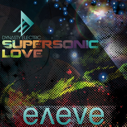 Dynasty Electric - Supersonic Love (eneve remix)