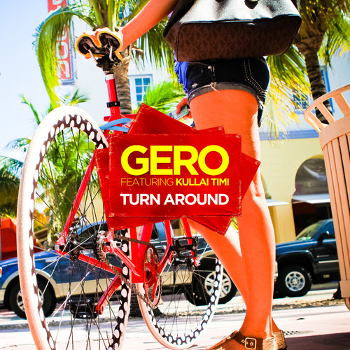 Gero - Turn Around (feat. Kullai Timi) (Marcus Jakes Remix)