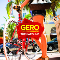 Gero - Turn Around (feat. Kullai Timi) (Satin Jackets Remix)