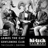 James The Cat - Gentleman's Club (Tim Cullen Remix) | **OUT NOW**