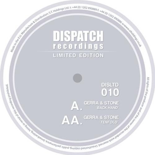 Gerra & Stone - Tenfold - Dispatch LTD 010 AA (CLIP) - OUT NOW