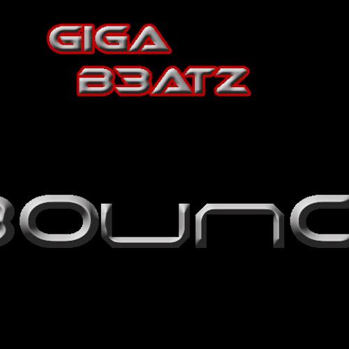 Giga B3atz- Bounce